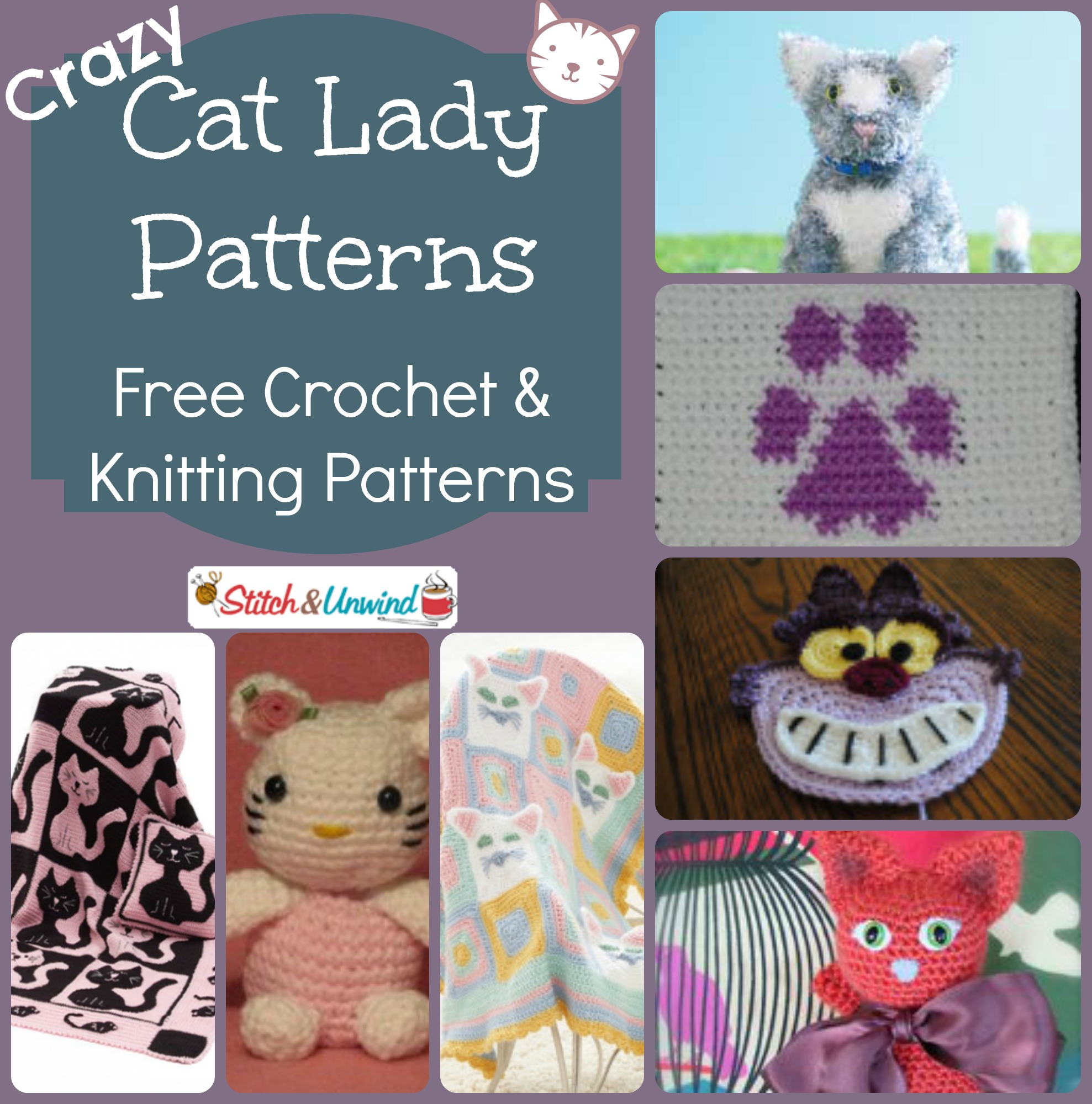 Crazy Knitting Patterns : Crazy Cat Lady Patterns: Free Crochet & Knitting Patterns - Stitch and Un...