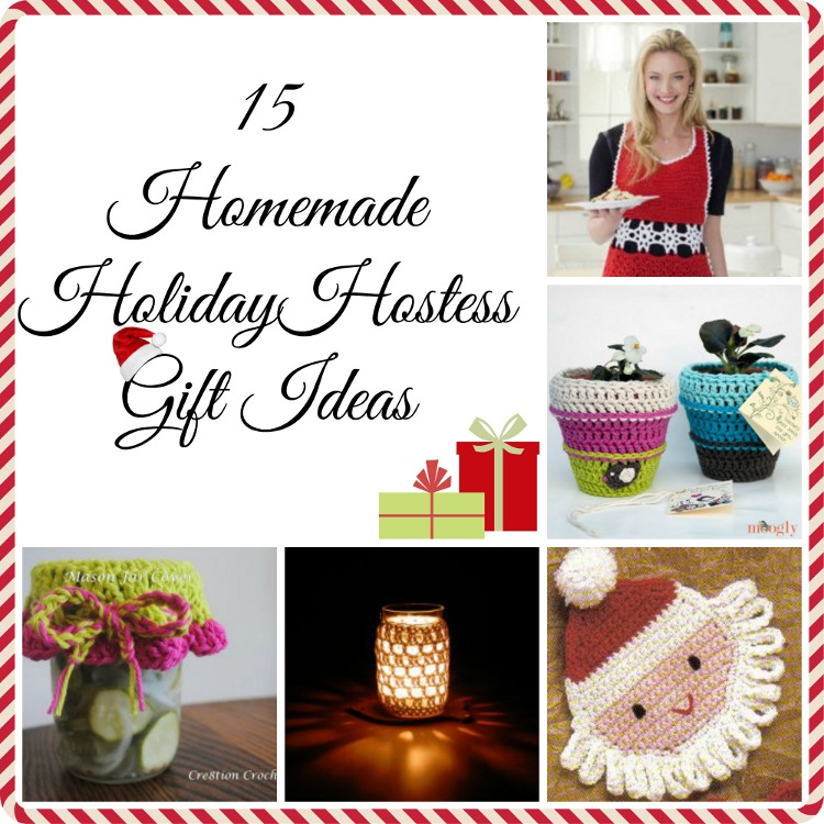 15 Homemade Gift Ideas For The Hostess With The Mostest