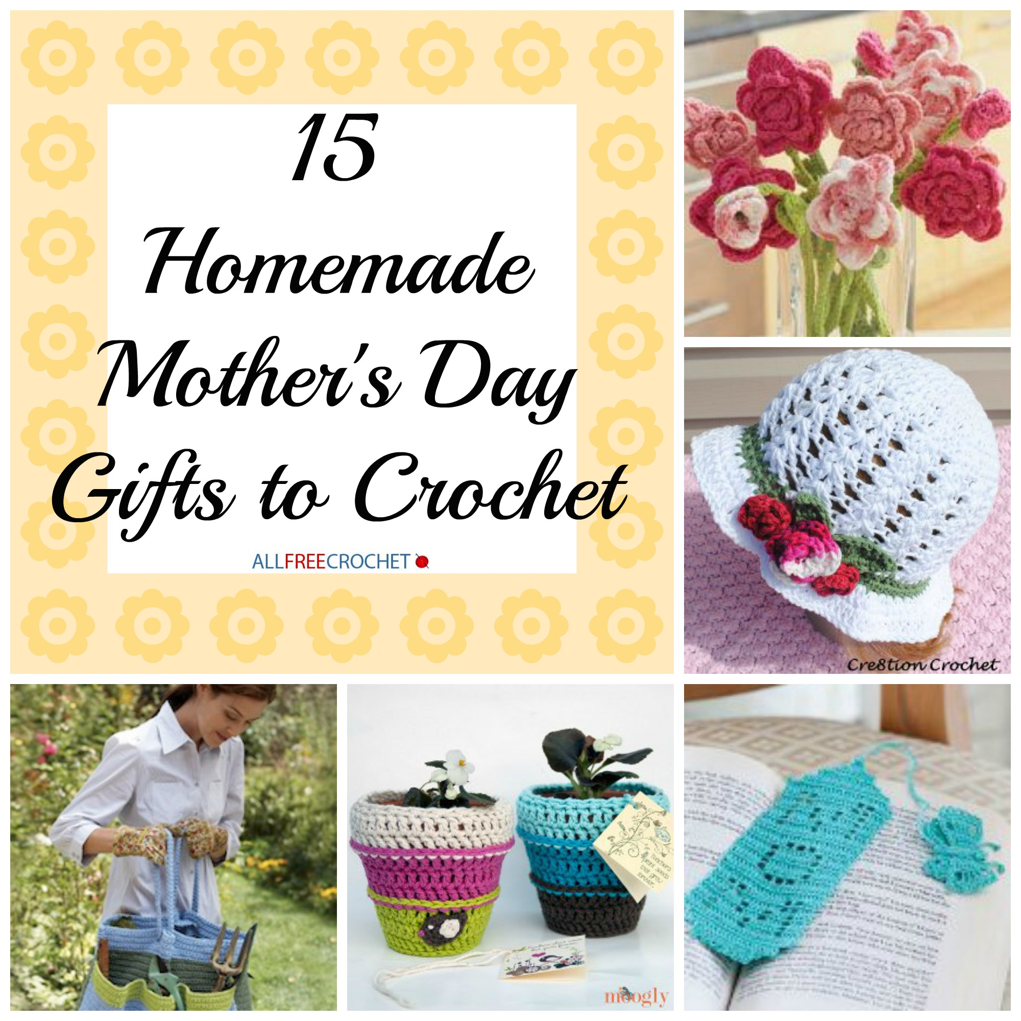 Crochet Patterns For Mother s Day : 15 Homemade Mothers Day Gifts to Crochet - Stitch and Unwind