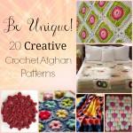 Be Unique: 20 Creative Crochet Afghan Patterns