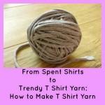 From Spent Shirts to Trendy T Shirt Yarn: How to Make T Shirt Yarn