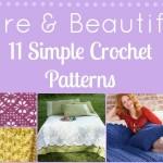 Bare & Beautiful: 11 Simple Crochet Patterns
