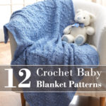 12-Crochet-Baby-Blanket-Patterns-Cover-wordpress
