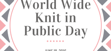 Happy World Wide Knit in Public Day!