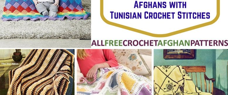 Stitch Spotlight: 15 Afghans with Tunisian Crochet Stitches