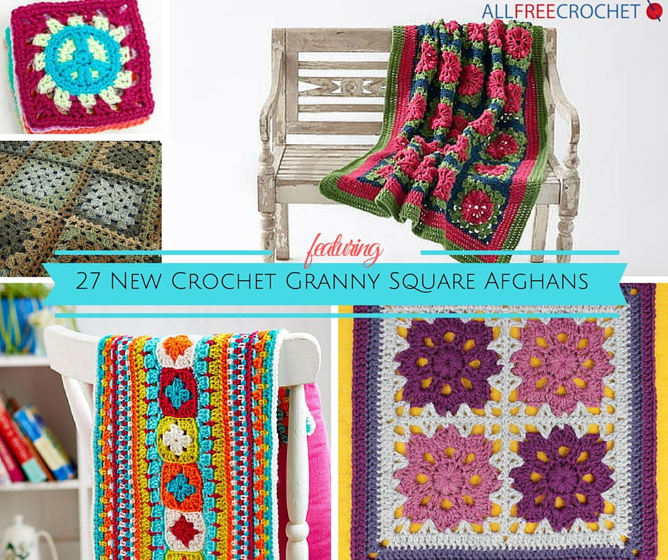 27 New Crochet Granny Square Afghans from allfreecrochet.com